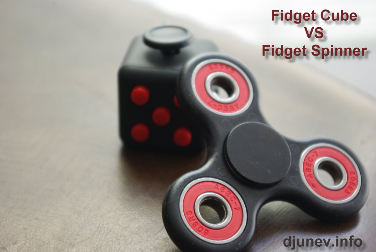Fidget Cube Vs Spinner